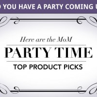 MoM perfect for PARTY TIME top product picks!
