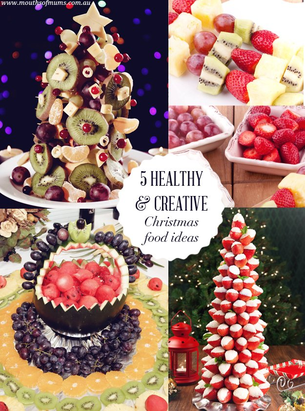 5 healthy and creative Christmas food ideas