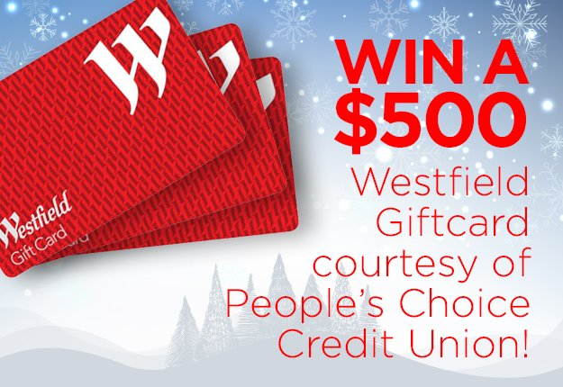Westfeild gift cards gift card ideas win a 500 gift card courtesy of people s choice credit union negle Gallery