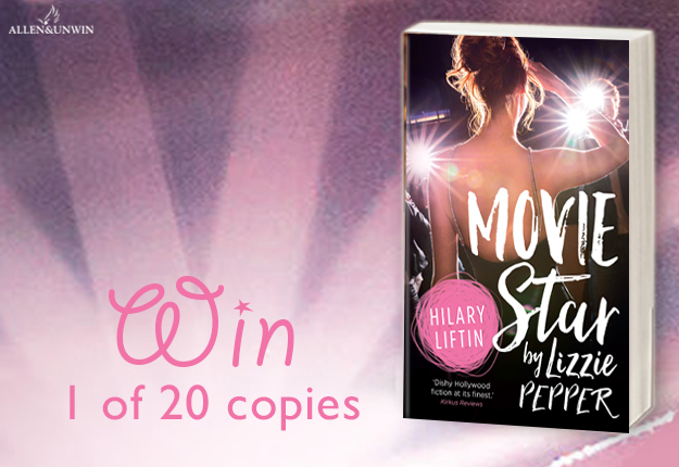 A review for WIN 1 of 20 of copies of Movie Star by Lizzie Pepper by Hilary Liftin