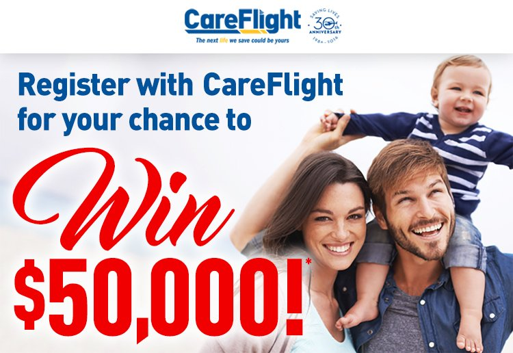 Win $50,000 thanks to CareFlight!