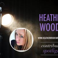 Contributor spotlight...Heather Woods