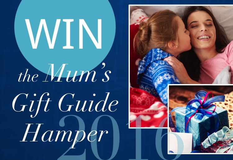 WIN MoM's 2016 Mums and Grandmother's Gift Guide hamper