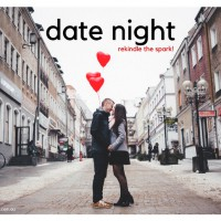 Why date night is important for you & your kids