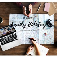 7 Tips for a Successful Family Holiday
