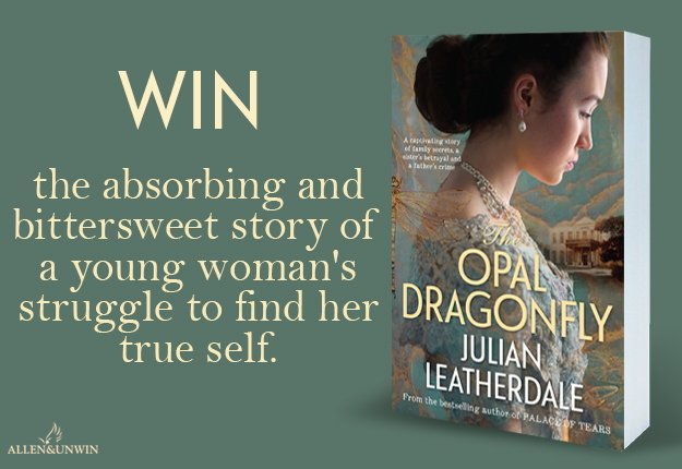 WIN 1 of 20 copies of the novel The Opal Dragonfly by Julian Leatherdale