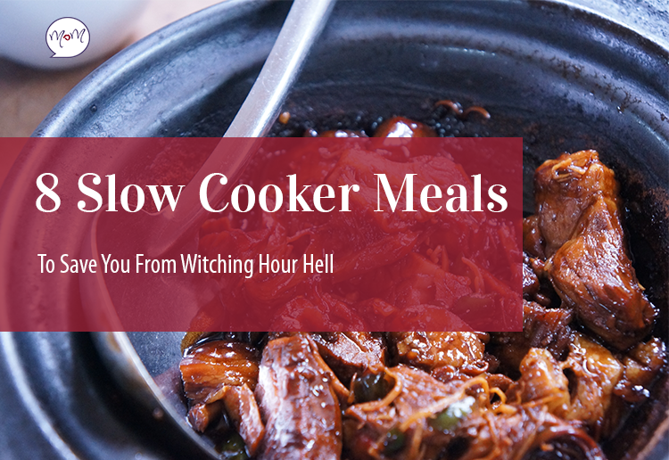 8 Slow Cooker Meals To Save You From Witching Hour Hell