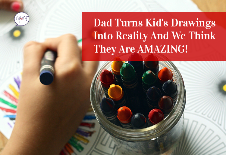 Dad Turns Kid's Drawings Into Reality And We Think They Are AMAZING!