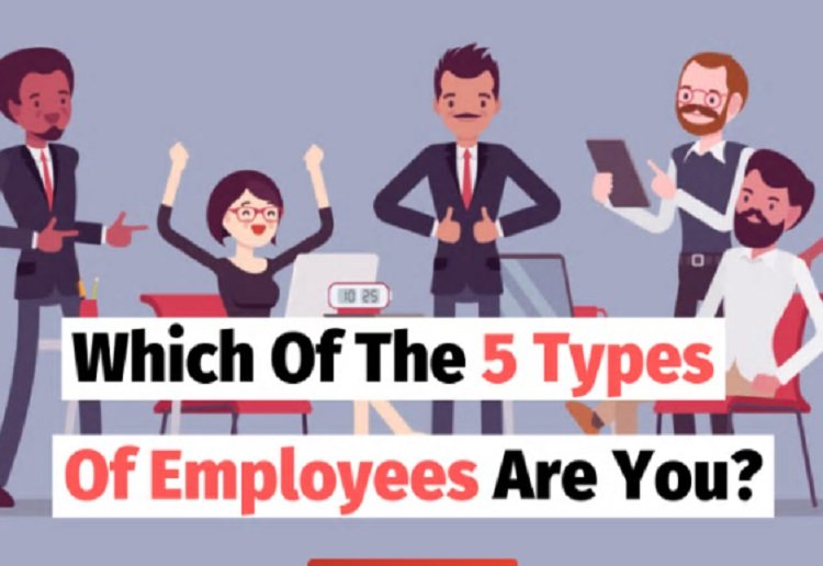 QUIZ: Which Of The 5 Types Of Employees Are You?